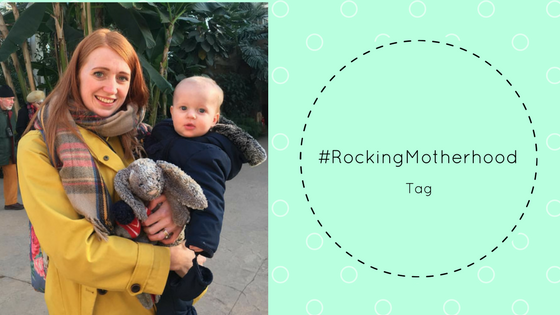 10 reasons I'm #Rocking Motherhood
