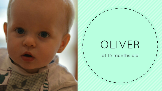 Oliver at 13 months old