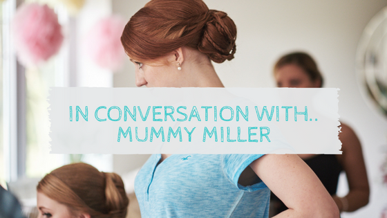 In conversation with Mummy Miller