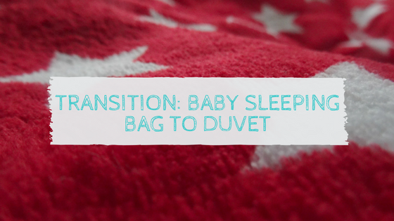 Transition: Baby sleeping bag to duvet
