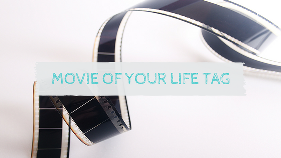 Movie of your Life Tag