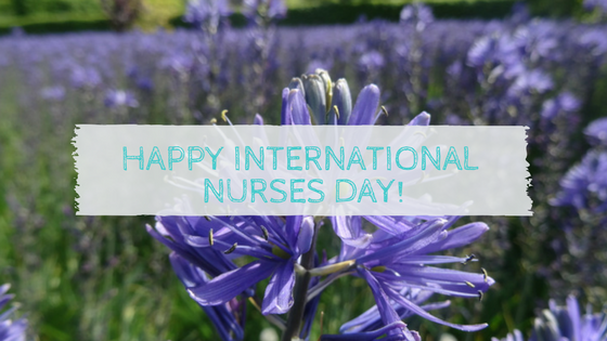 Happy International Nurses' Day!