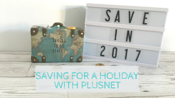 Saving for a holiday with Plusnet